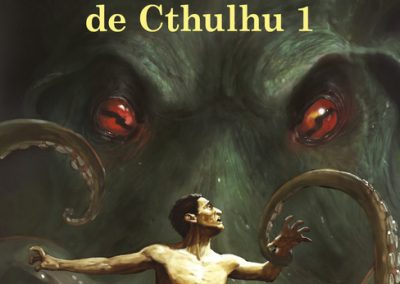 Tales of the Cthulhu Mythos Vol 1 French